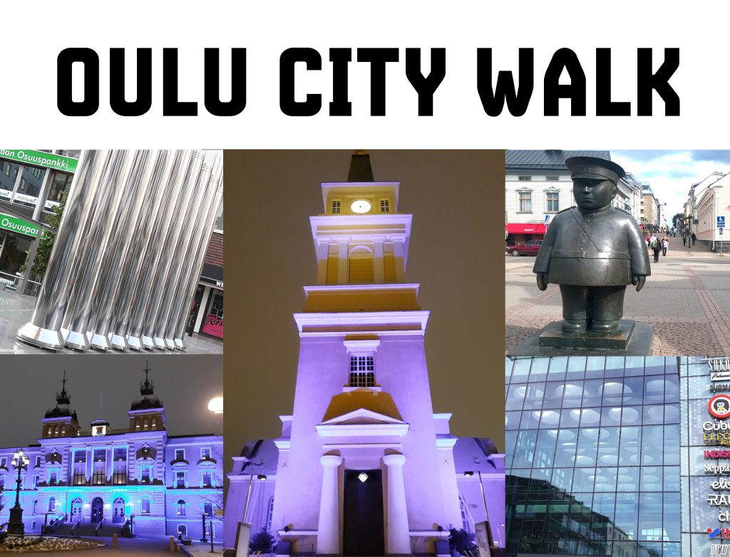 Oulu Citywalk Tour Sightseeing Attractions Sights Activities Finland